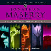 Whistlin' past the Graveyard: A Pine Deep Story Audiobook, by Jonathan Maberry
