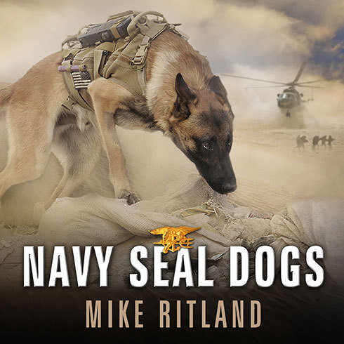 Printable Navy SEAL Dogs: My Tale of Training Canines for Combat Audiobook Cover Art
