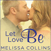 Let Love Be Audiobook, by Melissa Collins