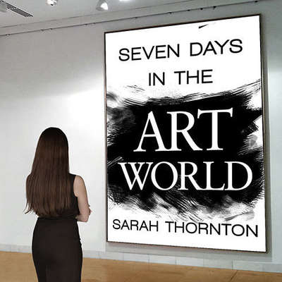 Seven Days in the Art World Audiobook, by Sarah Thornton