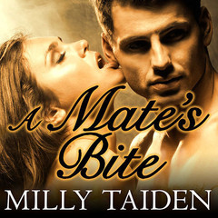 A Mates Bite Audiobook, by Milly Taiden