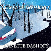 Circle of Influence, by Annette Dashofy