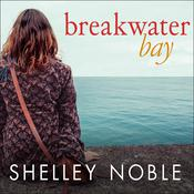 Breakwater Bay Audiobook, by Shelley Noble