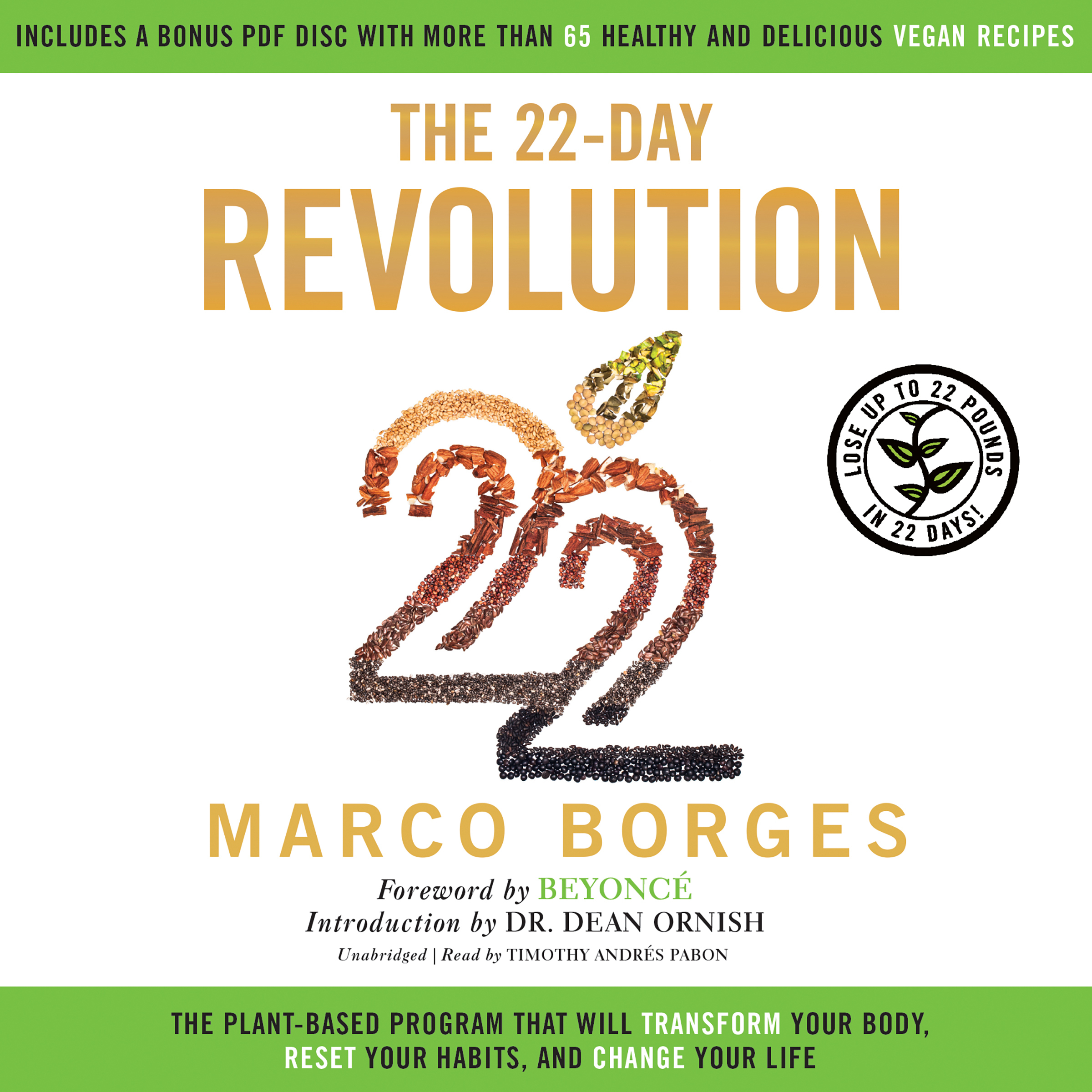Printable The 22-Day Revolution: The Plant-Based Program That Will Transform Your Body, Reset Your Habits, and Change Your Life Audiobook Cover Art