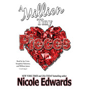 A Million Tiny Pieces Audiobook, by Nicole Edwards