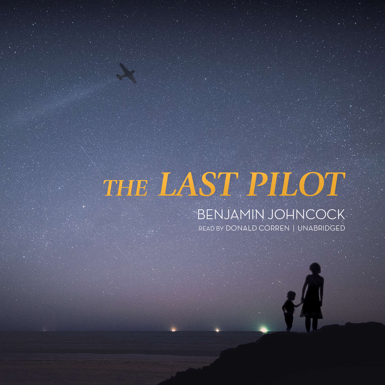 The Last Pilot Audiobook, by Benjamin Johncock