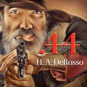 .44 Audiobook, by H. A. DeRosso