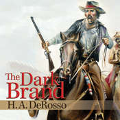 The Dark Brand Audiobook, by H. A. DeRosso