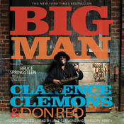 Big Man: Real Life & Tall Tales Audiobook, by Clarence Clemons, Don Reo