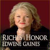 Riches and Honor Audiobook, by Edwene Gaines