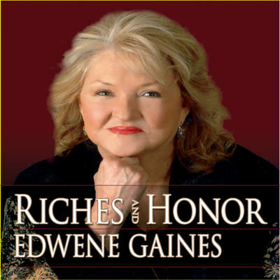 Riches and Honor! Audiobook, by Edwene Gaines