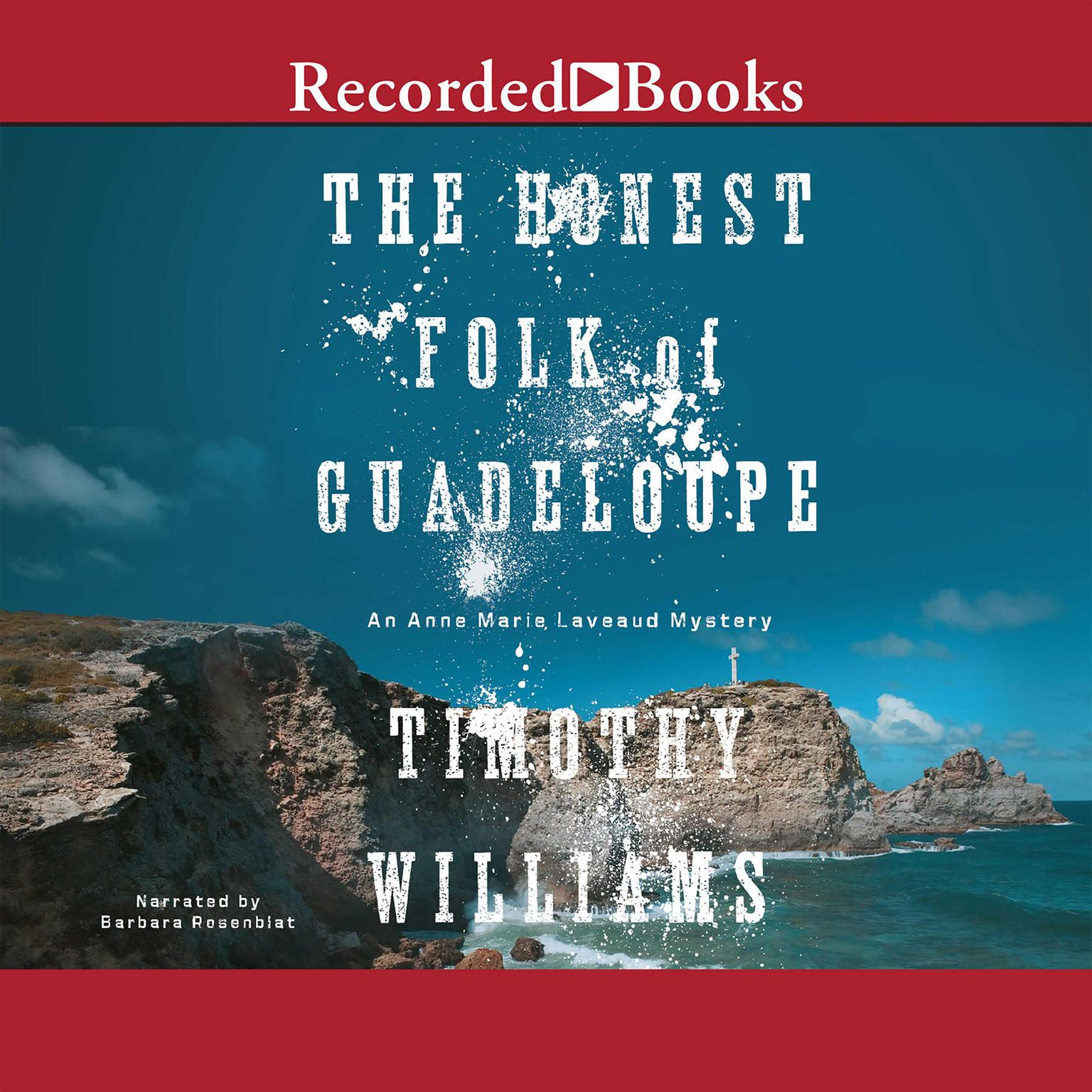 Printable The Honest Folk of Guadeloupe: An Anne Marie Laveaud Mystery Audiobook Cover Art