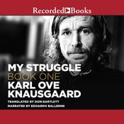 My Struggle, Book One Audiobook, by Karl Ove Knausgaard