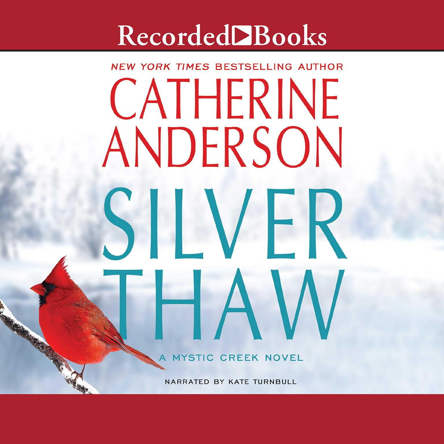 Printable Silver Thaw: A Mystic Creek Novel Audiobook Cover Art