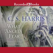 What Angels Fear Audiobook, by C. S. Harris
