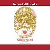 Cartwheeling in Thunderstorms Audiobook, by Katherine Rundell