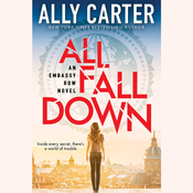 All Fall Down Audiobook, by Ally Carter