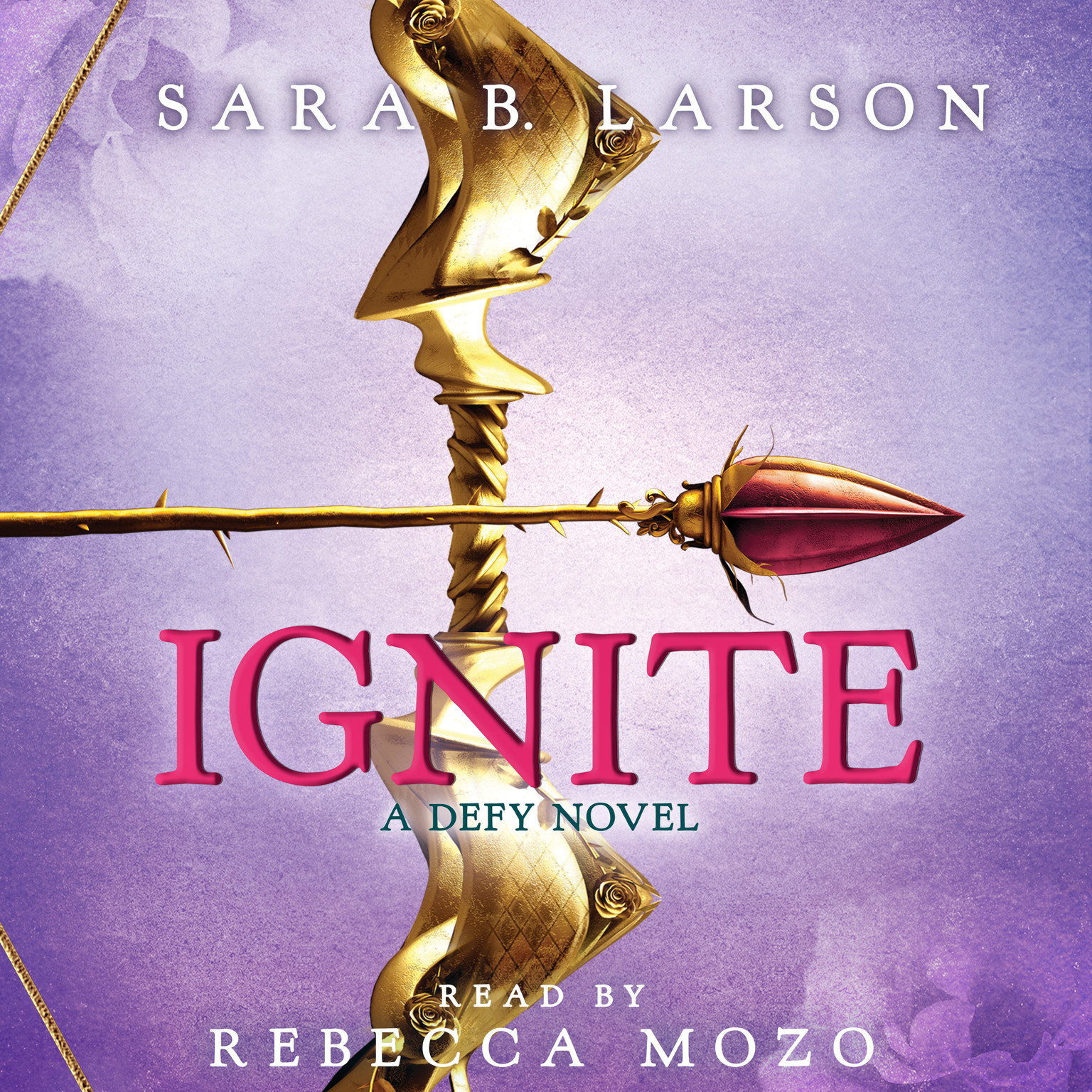 Printable Ignite: A Defy Novel Audiobook Cover Art