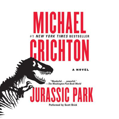 Jurassic Park: A Novel Audiobook, by Michael Crichton