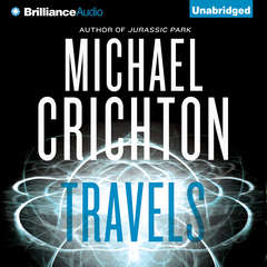 Travels Audiobook, by Michael Crichton