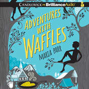 Adventures with Waffles, by Maria Parr