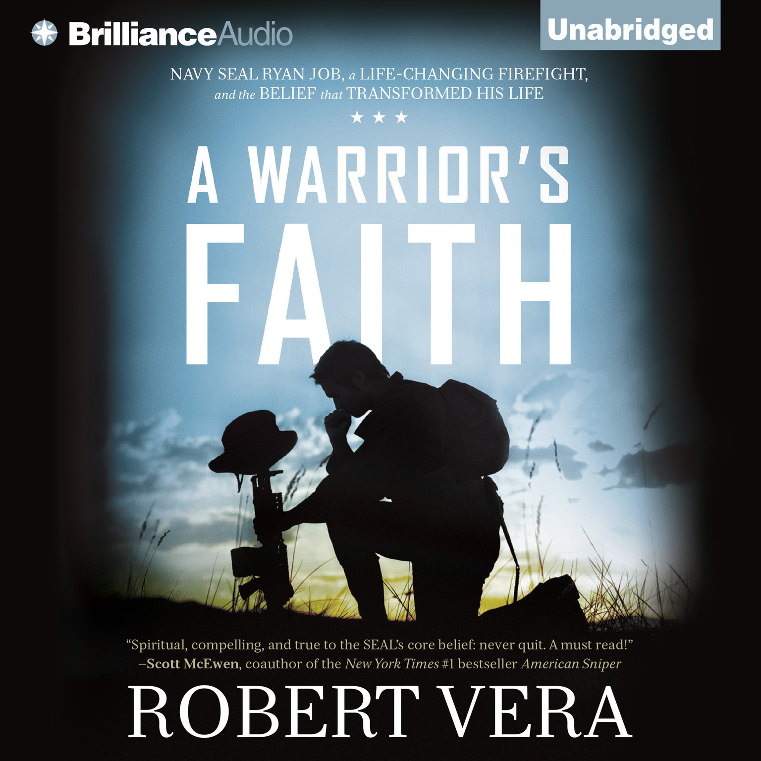 Printable A Warrior's Faith: Navy SEAL Ryan Job, a Life-Changing Firefight, and the Belief That Transformed His Life Audiobook Cover Art