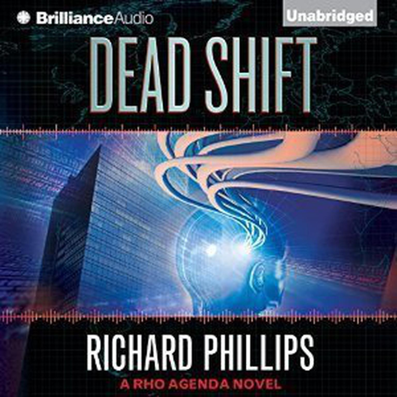 Dead Shift Audiobook, by Richard Phillips