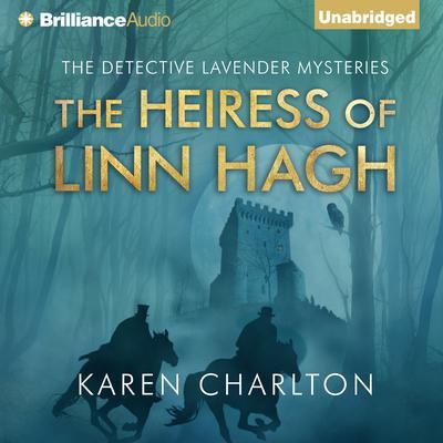 The Heiress of Linn Hagh Audiobook, by Karen Charlton