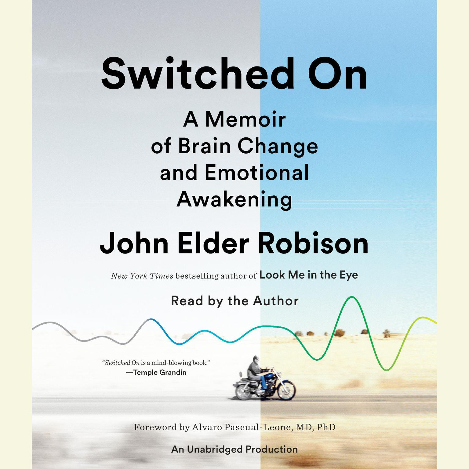 Printable Switched On: A Memoir of Brain Change and Emotional Awakening Audiobook Cover Art
