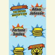 Fortune Smiles: Stories Audiobook, by Adam Johnson