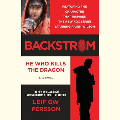 Backstrom: He Who Kills the Dragon: He Who Kills the Dragon Audiobook, by