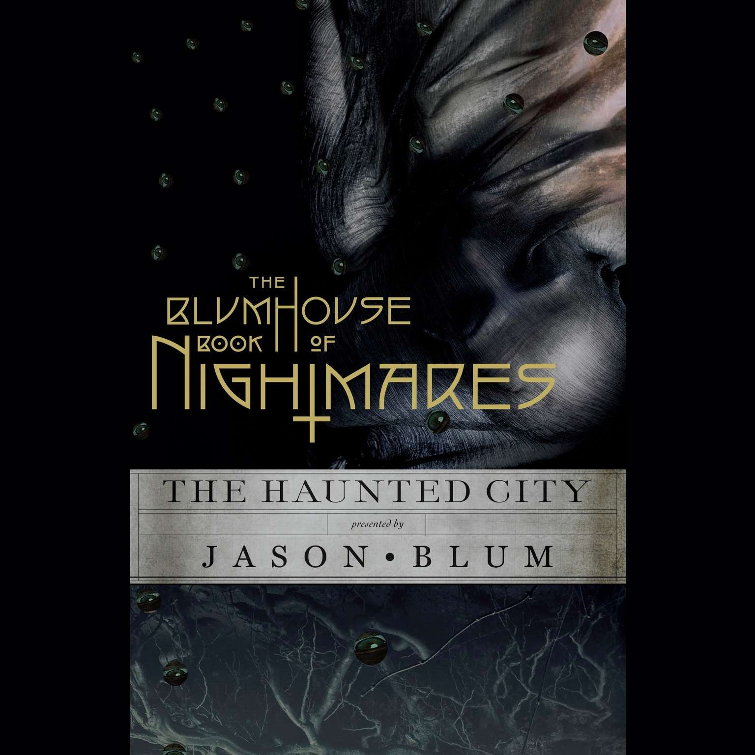 Printable The Blumhouse Book of Nightmares: The Haunted City Audiobook Cover Art