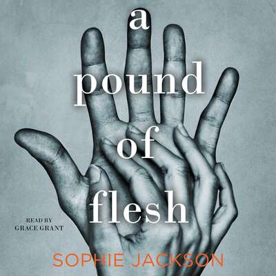 A Pound of Flesh Audiobook, by Sophie Jackson