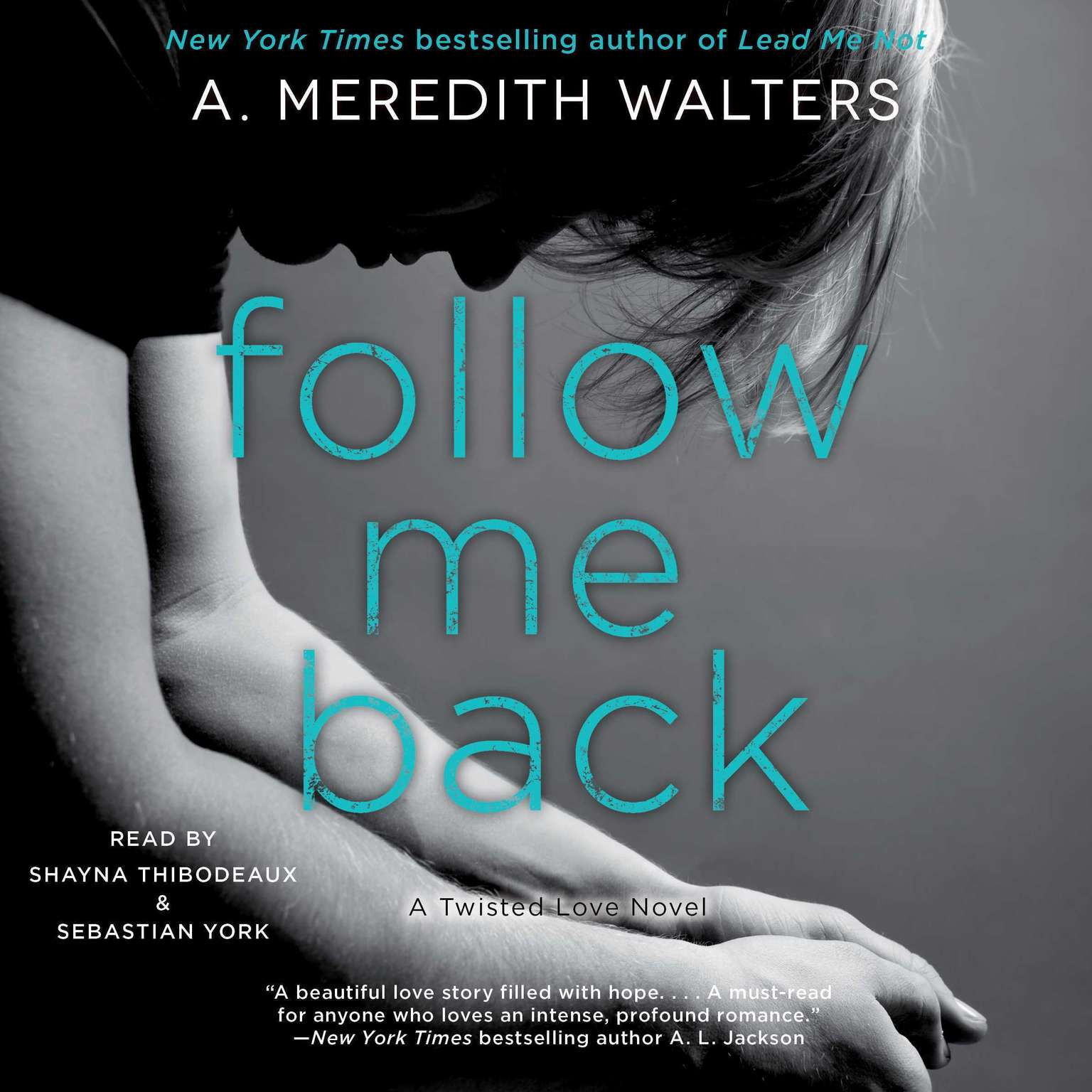 Follow Me Back Audiobook, by A. Meredith Walters