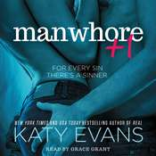 Manwhore +1 Audiobook, by Katy Evans