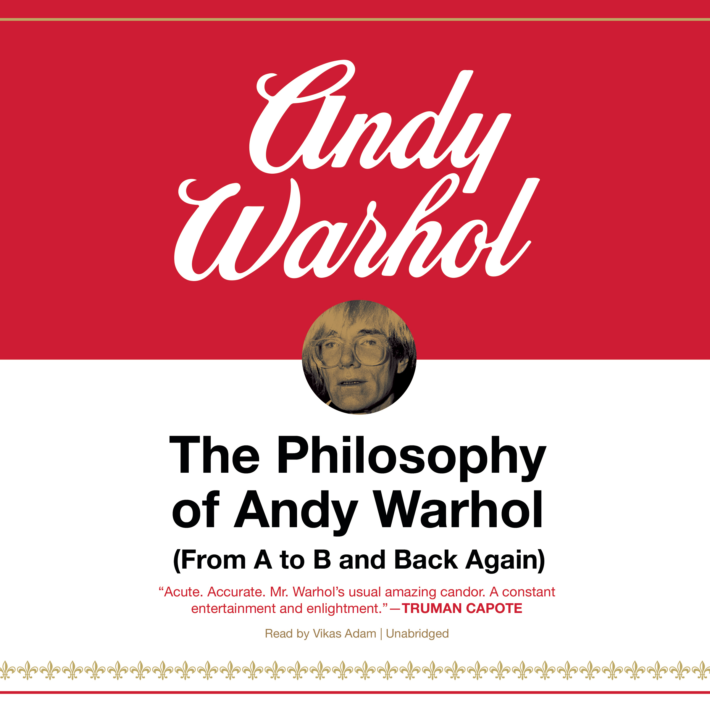 Printable The Philosophy of Andy Warhol: (From A to B and Back Again) Audiobook Cover Art