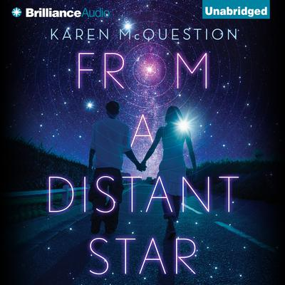 From a Distant Star Audiobook, by Karen McQuestion