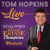 Developing Real Estate Champions, by Tom Hopkins