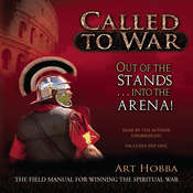 Called to War: Out of the Stands … into the Arena Audiobook, by Art Hobba