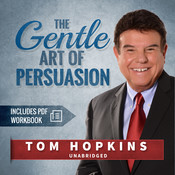 The Gentle Art of Persuasion Audiobook, by Tom Hopkins