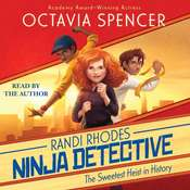 The Sweetest Heist in History Audiobook, by Octavia Spencer