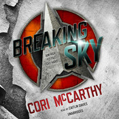 Breaking Sky Audiobook, by Cori McCarthy
