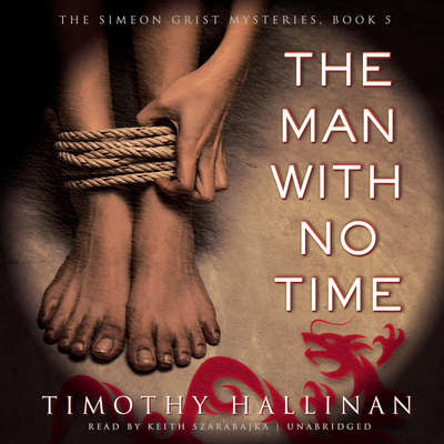 The Man with No Time Audiobook, by Timothy Hallinan