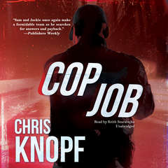 Cop Job Audiobook, by Chris Knopf