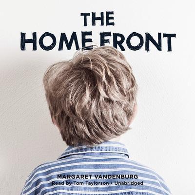The Home Front Audiobook, by Margaret Vandenburg
