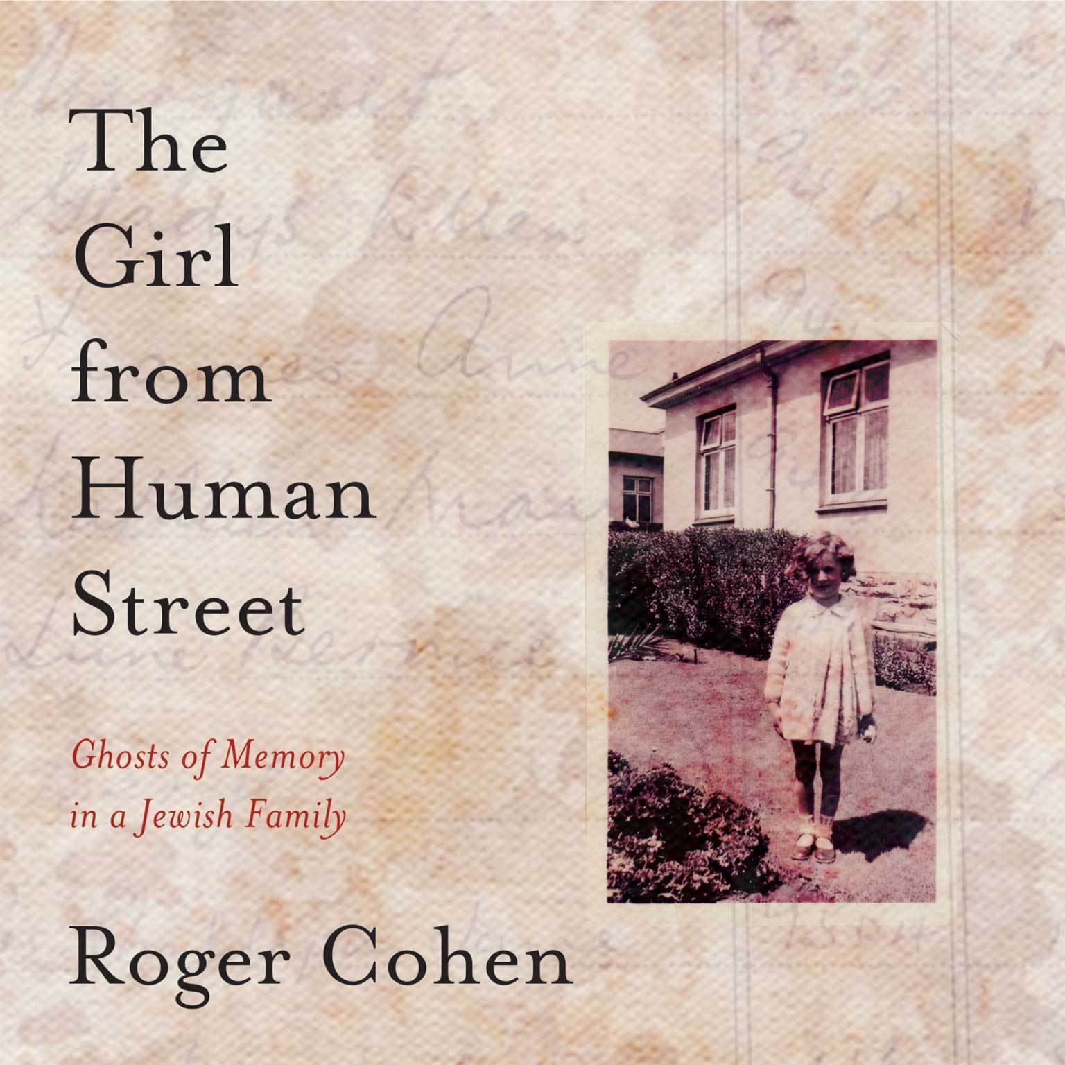 Printable The Girl from Human Street: Ghosts of Memory in a Jewish Family Audiobook Cover Art