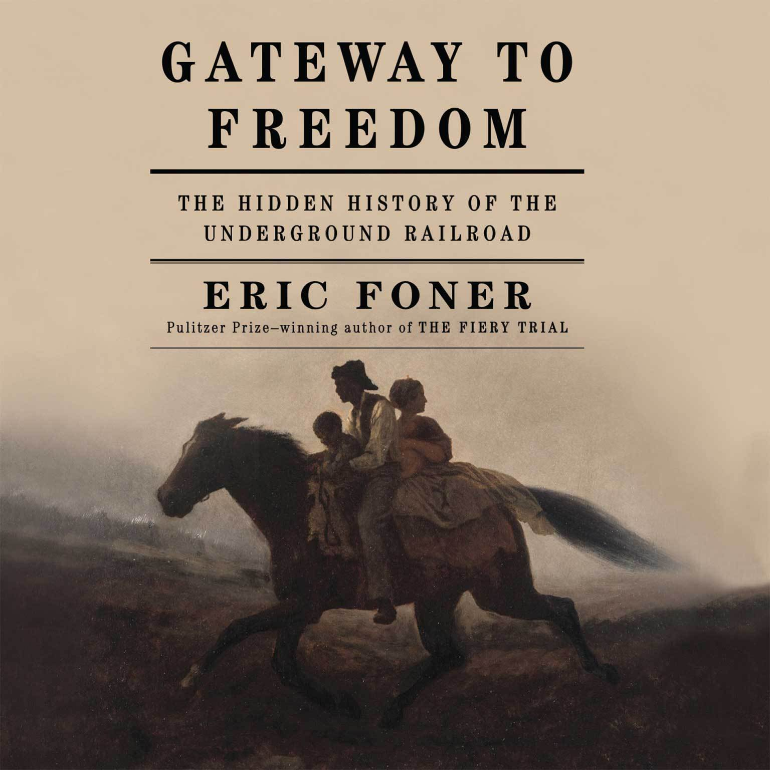 Printable Gateway to Freedom: The Hidden History of the Underground Railroad Audiobook Cover Art