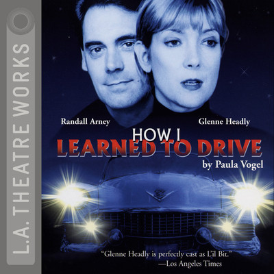How I Learned to Drive Audiobook, by Paula Vogel