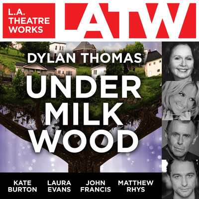 Under Milk Wood Audiobook, by Dylan Thomas