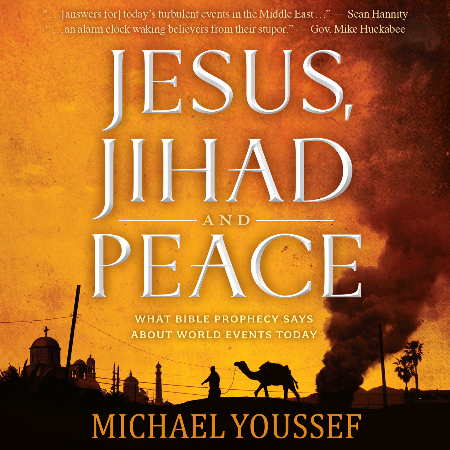 Printable Jesus, Jihad and Peace: What Bible Prophecy Says About World Events Today Audiobook Cover Art